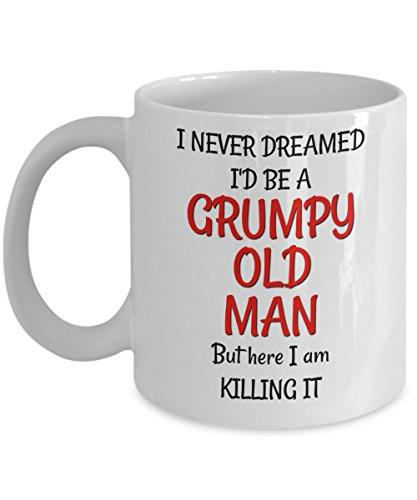 Grumpy Old Man Becher-Geburtstag Gag Geschenk für 50. 60. 70. für Mann Ihn Herren-Sarkastisch & Funny 11Oz Kaffee Tee Tasse