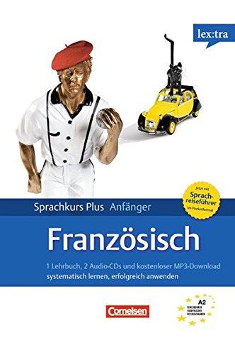 Lextra - Französisch - Sprachkurs Plus: Anfänger: A1/A2 - Selbstlernbuch mit CDs (Neubearbeitung): Mit Audios online und Pocket-Sprachreiseführer Französisch Pocket