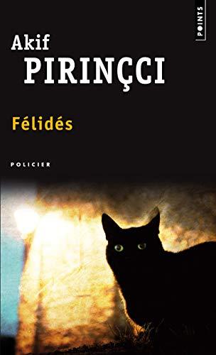 Felides par Akif Pirincci