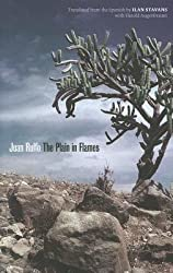 By Juan Rulfo ; Ilan Stavans ; Harold Augenbraum ( Author ) [ Plain in Flames Joe R. and Teresa Lozana Long Series in Latin American and Latino Art and Culture (Paperback) By Sep-2012 Paperback