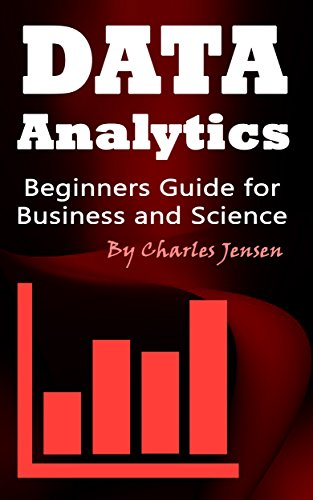 data-analytics-beginners-guide-for-business-and-science-english-edition