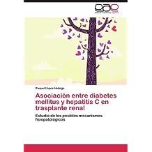 Asociación entre diabetes mellitus y hepatitis C en trasplante renal