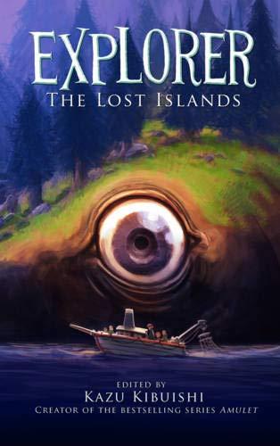 Explorer 2: The Lost Islands por Kazu Kibuishi