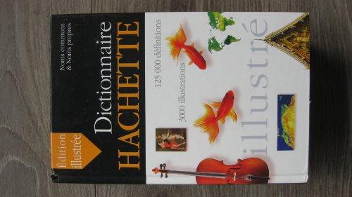 Dictionnaire Hachette : Coffret avec atlas par Collectif