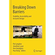 Breaking Down Barriers: Usability, Accessibility and Inclusive Design