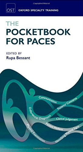 The Pocketbook for PACES (Oxford Specialty Training: Revision Texts) by Rupa Bessant (Editor) › Visit Amazon's Rupa Bessant Page search results for this author Rupa Bessant (Editor) (31-May-2012) Paperback