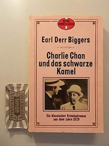 Charlie Chan und das schwarze Kamel. Ein klassischer Kriminalroman aus dem Jahre 1929.
