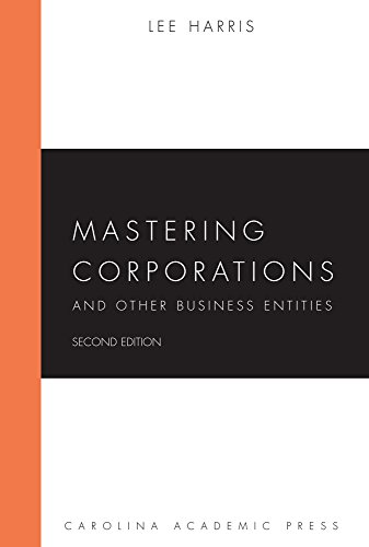 Mastering Corporations and Other Business Entities, Second Edition (Mastering Series) (English Edition)
