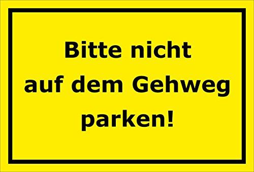 schild-bitte-nicht-auf-dem-gehweg-parken-15x20cm-30x20cm-und-45x30cm-bohrlocher-aufkleber-hartschaum