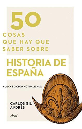 50 cosas que hay que saber sobre historia de España eBook: Gil ...