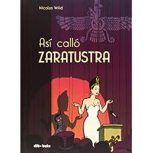 Así Calló Zaratustra (Aventúrate)