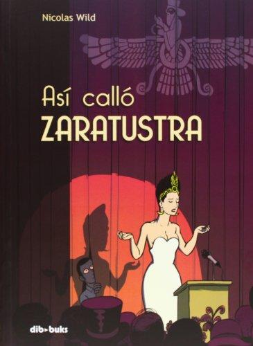 Así Calló Zaratustra (Aventúrate) por Nicolas Wild