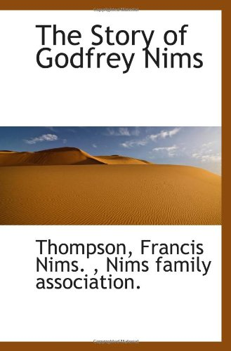 The Story of Godfrey Nims