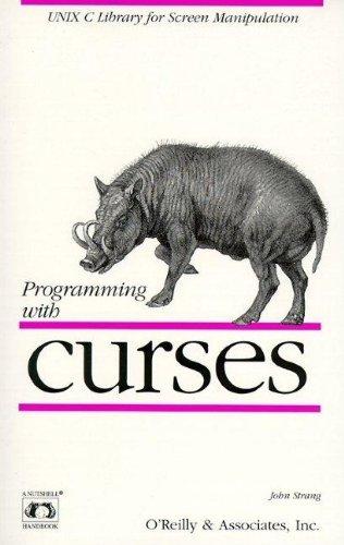 Preisvergleich Produktbild Programming with curses (A Nutshell Handbook)