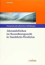 Abstandsflächen im Bauordnungsrecht Nordrhein-Westfalen: Kommentierung mit zahlreichen Abbildungen