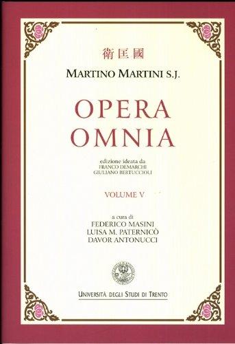 Opera Omnia vol.5: De bello tartarico historia e altri scritti.