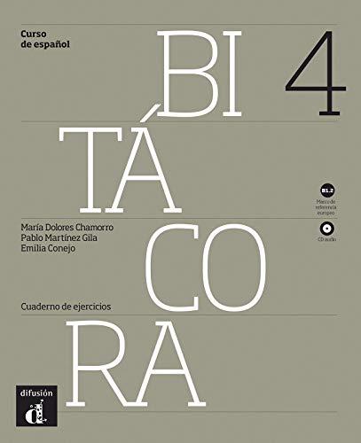 Bitacora. Cuaderno de ejercicios. Per le Scuole superiori. Con e-book. Con espansione online: Bitácora 4 Nueva Edición. Cuaderno de Ejercicios. B2