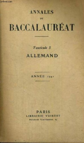 ANNALES DU BACCALAUREAT - FASCICULE 5 - ALLEMAND - ANNEE 1941
