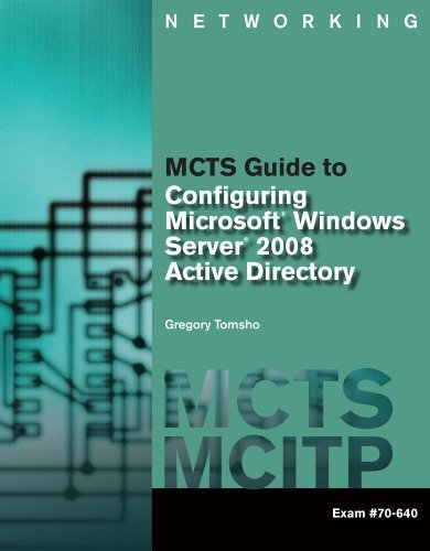 Bundle: MCTS Guide to Configuring Microsoft Windows Server 2008 Active Directory (Exam #70-640) + LabConnection Printed Access Card for MCTS Guide to ... Server 2008 Active Directory (Exam #70-640) 1st edition by Tomsho, Greg (2010) Paperback