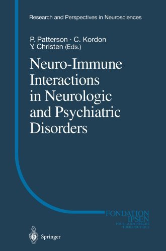 Neuro-Immune Interactions in Neurologic and Psychiatric Disorders (Research and Perspectives in Neurosciences) (2000-01-01)