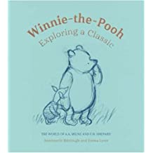 Winnie-the-Pooh:: Exploring a Classic