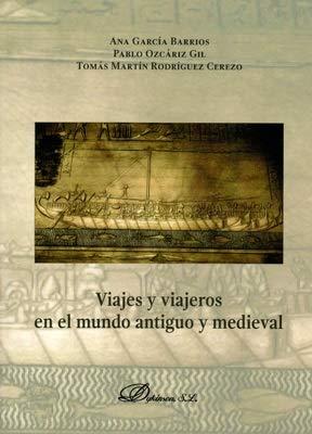 Viajes y viajeros en el mundo antiguo y medieval