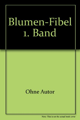 Blumen-Fibel 1. Band (1960 Blume Kind)