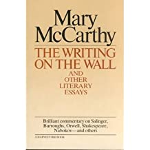 [(Writing on the Wall & Other Lit Essays)] [Author: Mary McCarthy] published on (September, 1971)
