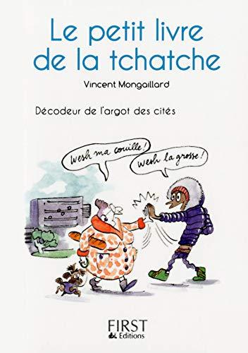 Petit Livre de - La tchatche (Le petit livre de)