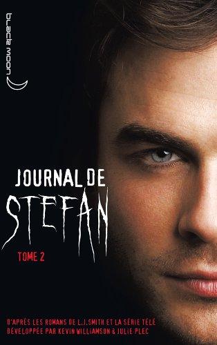 Journal de Stefan - Tome 2 - La soif de sang
