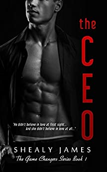 The CEO (The Game Changers Series Book 1) by [James, Shealy]