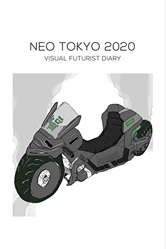 NEO TOKYO 2020, Visual Futurist Diary: AKIRA Science Fiction (SCI-FI) + Inspirational Journal, ANIME/MANGA & COMICS ~ Book Journaling, Notebook to Write In Ideas