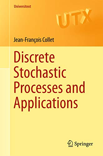 Discrete Stochastic Processes and Applications (Universitext) (English Edition)
