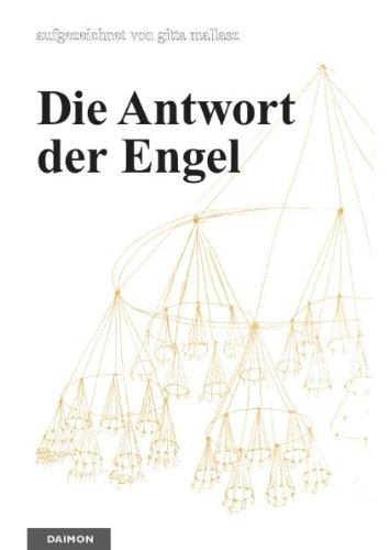 Die Antwort der Engel: Ein Dokument aus Ungarn