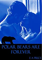 Polar Bears are Forever: Book One Supernatural Enforcers Agency (English Edition)