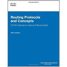 Routing Protocols and Concepts, CCNA Exploration Labs and Study Guide by Allan Johnson (2007-12-09)