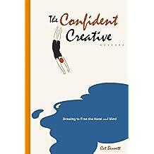 The Confident Creative (English Edition)