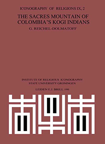 The Sacred Mountain of Colombia's Kogi Indians (Iconography of Religions)