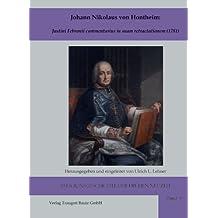 Johann Nikolaus von Hontheim: (RELIGIONSGESCHICHTE DER FRÜHEN NEUZEIT 5) (German Edition)