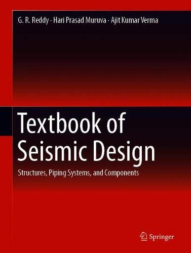 Textbook of Seismic Design: Structures, Piping Systems, and Components por G. R. Reddy