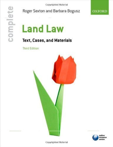 Complete Land Law: Text, Cases, and Materials by Sexton, Roger, Bogusz, Barbara (2013) Paperback