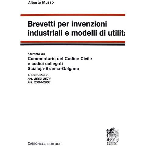 Brevetti per invenzioni industriali e modelli di
