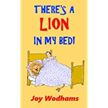There's A Lion In My Bed!