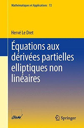 Équations aux dérivées partielles elliptiques non linéaires par Herve Le Dret