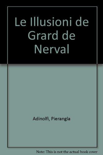 Le Illusioni de Grard de Nerval