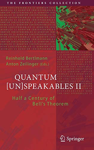 Quantum [Un]Speakables II: Half a Century of Bell's Theorem (The Frontiers Collection)
