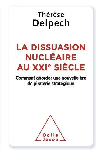 Dissuasion nucléaire au XXIe siècle (La) (Sciences Humaines) par Thérèse Delpech