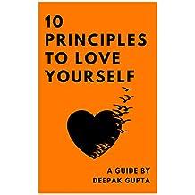 10 Principles To Love Yourself (English Edition)
