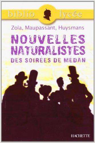 Nouvelles naturalistes des Soirées de Médan de Emile Zola ,Guy de Maupassant,Joris-Karl Huysmans ( 5 avril 2006 )