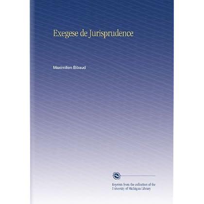 Exegese de Jurisprudence